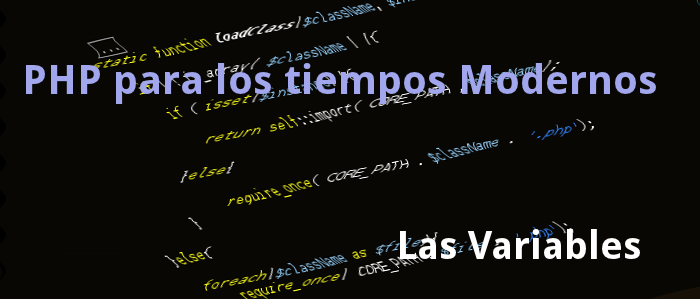 [Tutorial PHP] Las Variables