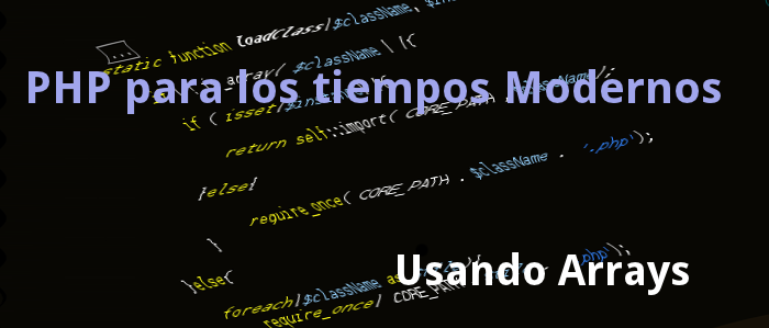 [Tutorial PHP] Usando Arrays